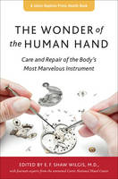 The Wonder of the Human Hand: Care ...