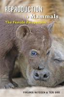 Reproduction in Mammals: The Female...