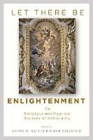 Let There Be Enlightenment: The...