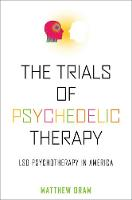 The Trials of Psychedelic Therapy: ...