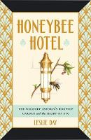 Honeybee Hotel: The Waldorf Astoria's...