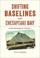 Shifting Baselines in the Chesapeake...