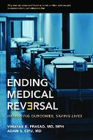 Ending Medical Reversal: Improving...