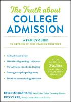 The Truth about College Admission: A...