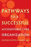 Pathways to a Successful Accountable...