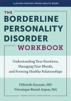 The Borderline Personality Disorder...