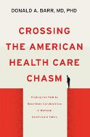 Crossing the American Health Care...