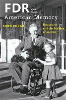 FDR in American Memory: Roosevelt and...