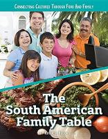 The South American Family Table