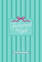 Fashioned by God: A 30 Day Devotional