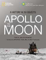Apollo: To the Moon in 50 Objects