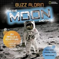 To the Moon and Back: My Apollo 11...