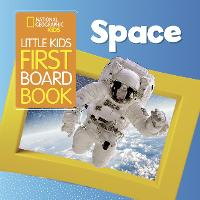 Space (Little Kids First Board Book)