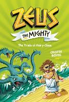 Zeus the Mighty: The Trials of...