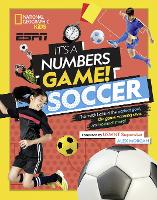 It's a Numbers Game: Soccer (It's a...