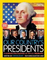 Our Country's Presidents: A Complete...