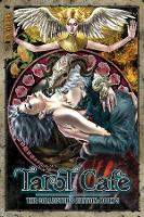 The Tarot Cafe Manga Collection:...