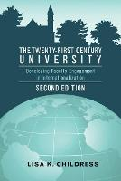 The Twenty-First Century University:...