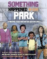 Something Happened in Our Park:...