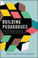 Building Pedagogues: White Practicing...