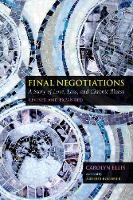 Final Negotiations: A Story of Love,...
