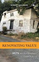 Renovating Value: HGTV and the...