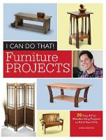 I Can Do That - Furniture Projects: ...