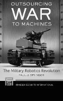 Outsourcing War to Machines: The...