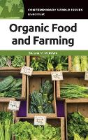 Organic Food and Farming: A Reference...
