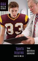 Sports Injuries: Your Questions Answered