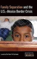Family Separation and the U.S.-Mexico...