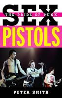 Sex Pistols: The Pride of Punk