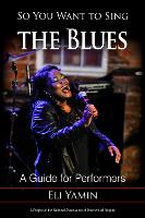 So You Want to Sing the Blues: A ...