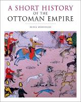 A Short History of the Ottoman Empire