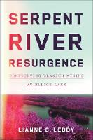 Serpent River Resurgence: Confronting...