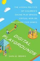 Digital Playgrounds: The Hidden...