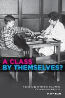A Class by Themselves?: The Origins ...