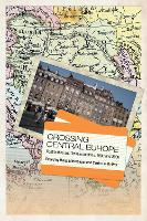 Crossing Central Europe: Continuities...