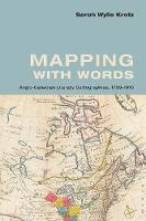 Mapping with Words: Anglo-Canadian...