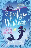 Emily Windsnap and the Ship of Lost...