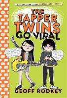 The Tapper Twins Go Viral: Book 4