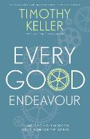 Every Good Endeavour: Connecting Your...