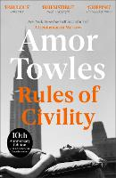 Rules of Civility: The stunning debut...