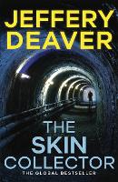 The Skin Collector: Lincoln Rhyme ...