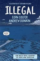 Illegal: A graphic novel telling one...