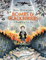 Bombs and Blackberries: A World War...