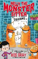 Nelly the Monster Sitter: The Squurms...
