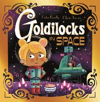 Futuristic Fairy Tales: Goldilocks in...