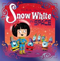 Snow White in Space: Book 2