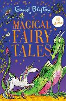 Magical Fairy Tales: Contains 30...